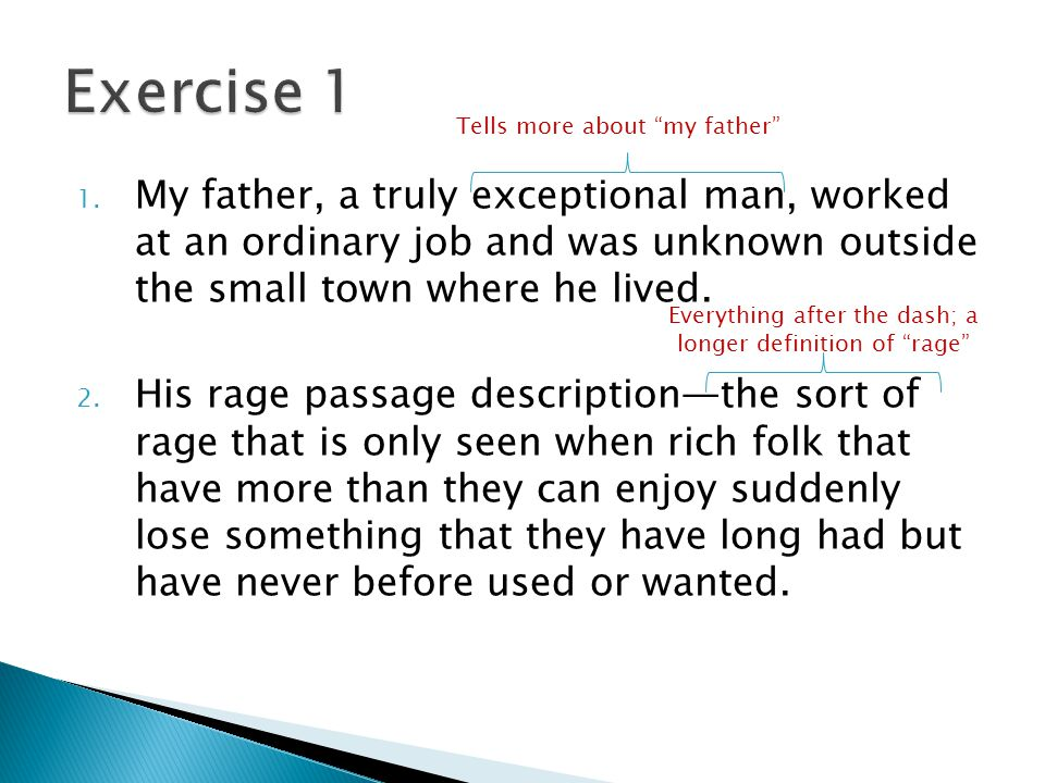 Exercise 1 Tells more about my father