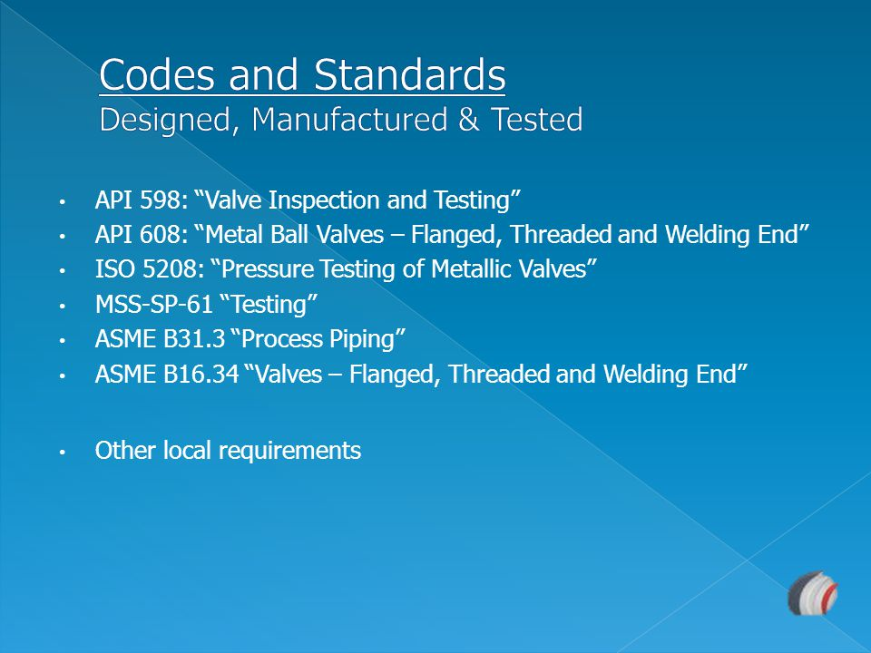 Codes and Standards Designed, Manufactured & Tested