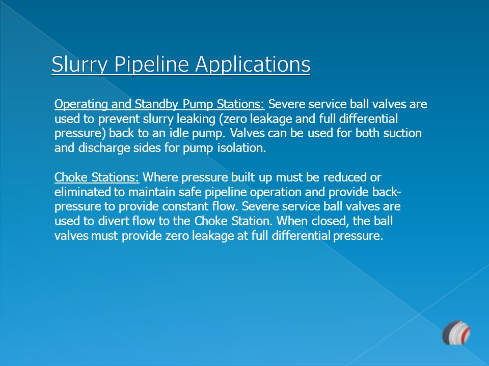 Slurry Pipeline Applications