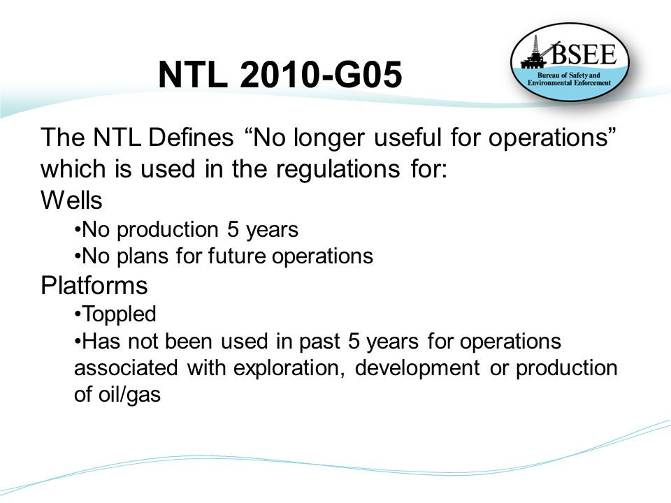 NTL 2010-G05 The NTL Defines No longer useful for operations which is used in the regulations for: