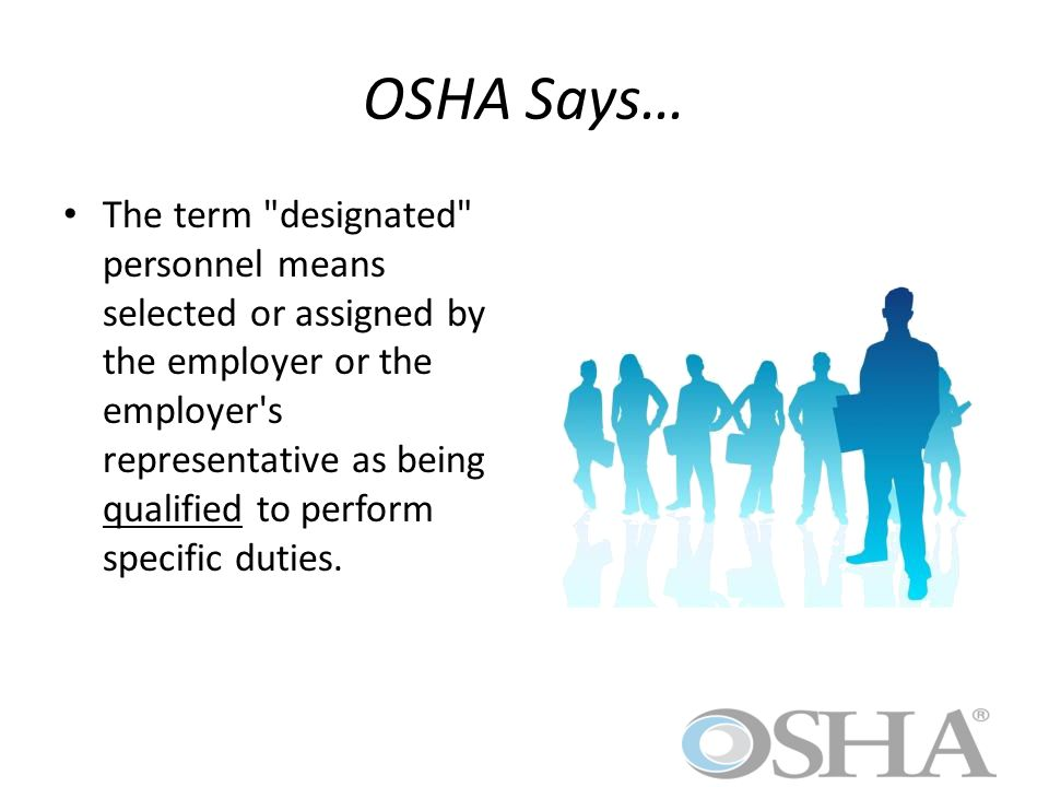 OSHA Says…