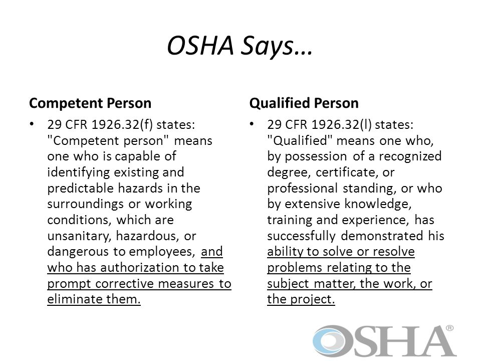 OSHA Says… Competent Person Qualified Person