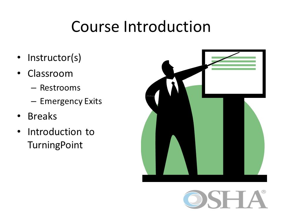 Course Introduction Instructor(s) Classroom Breaks