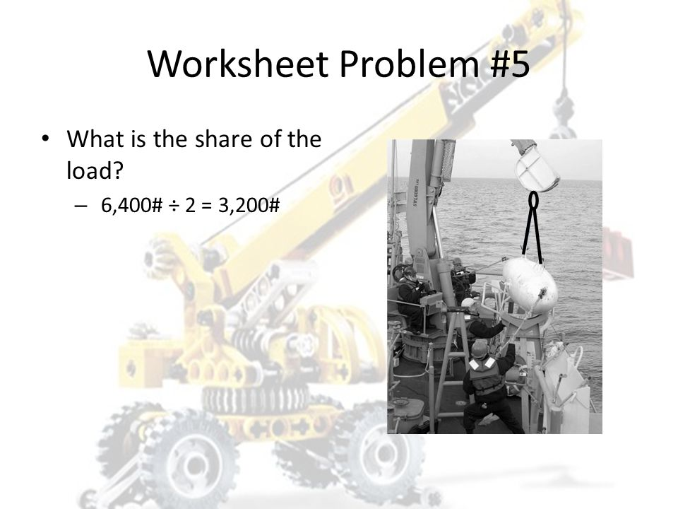 Worksheet Problem #5 What is the share of the load