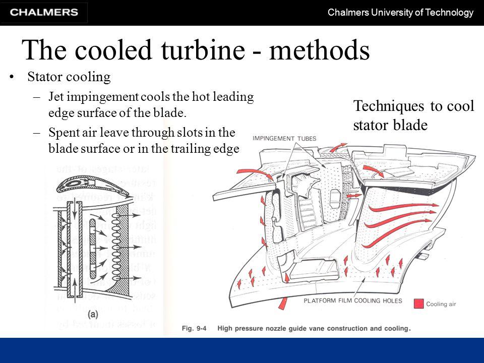 The cooled turbine - methods