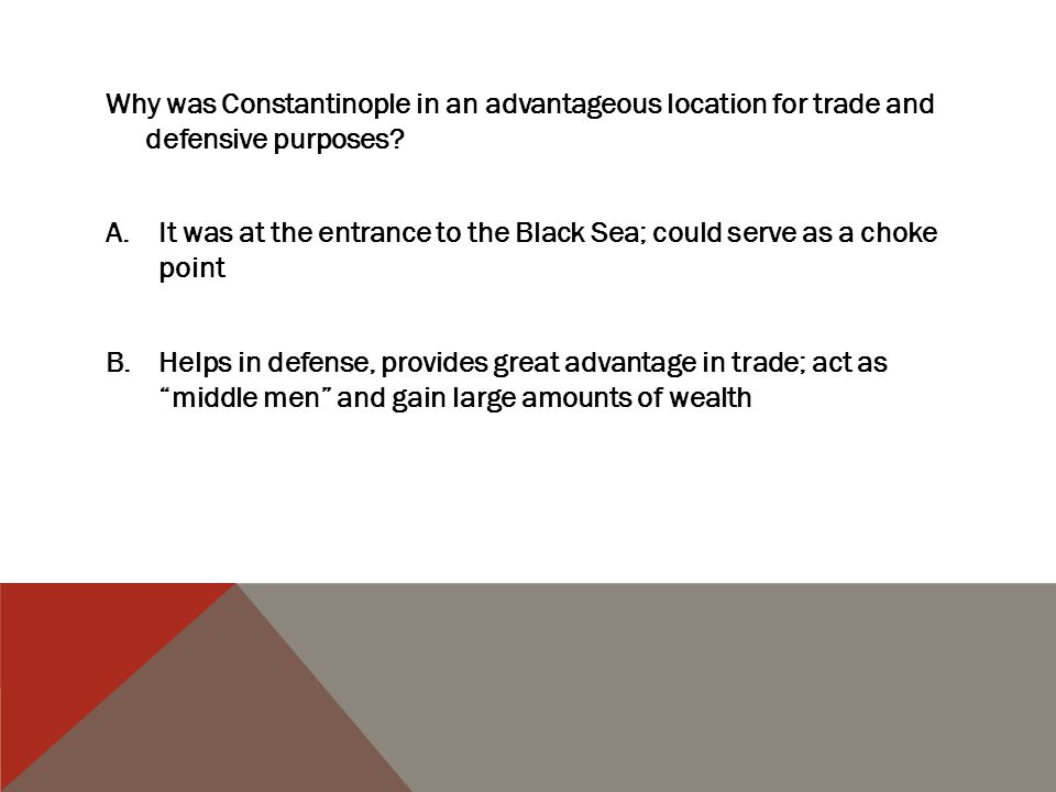 Why was Constantinople in an advantageous location for trade and defensive purposes