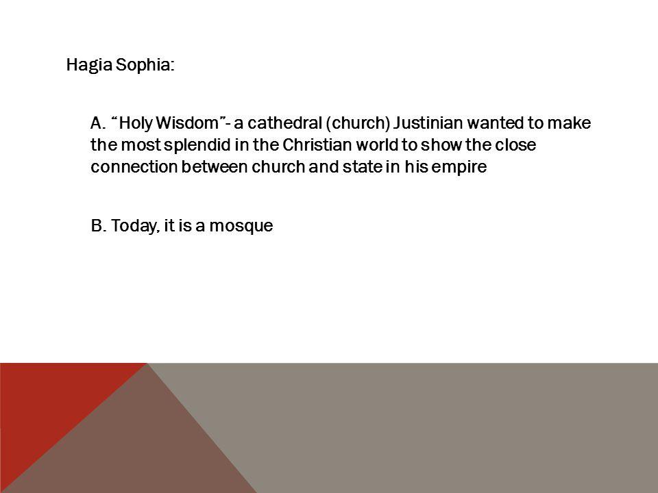 Hagia Sophia: A.