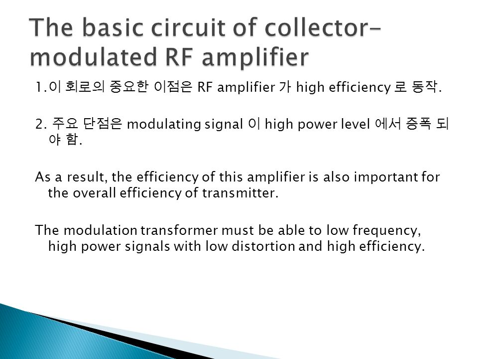 The basic circuit of collector-modulated RF amplifier