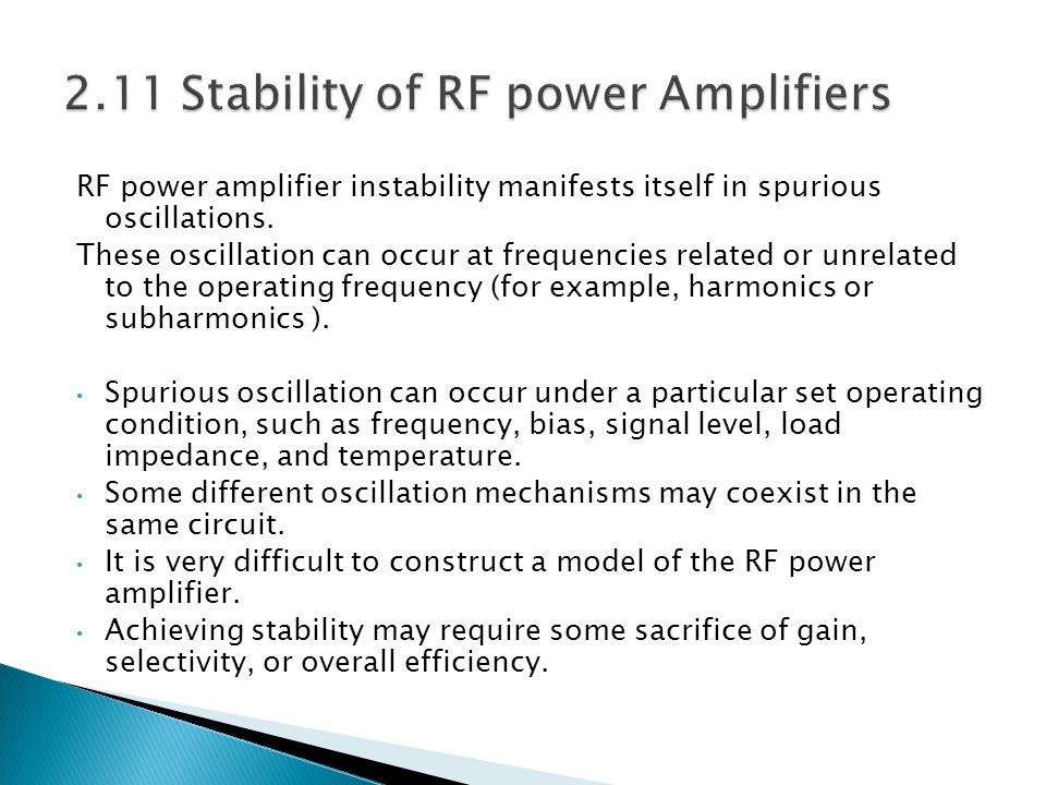 2.11 Stability of RF power Amplifiers