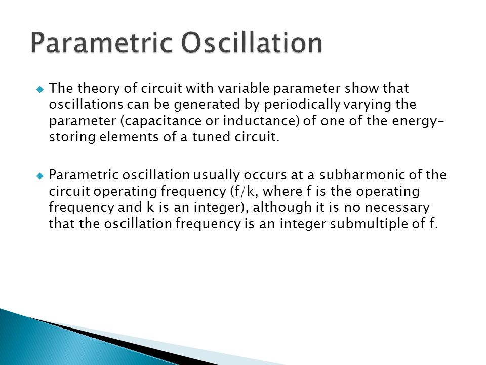 Parametric Oscillation