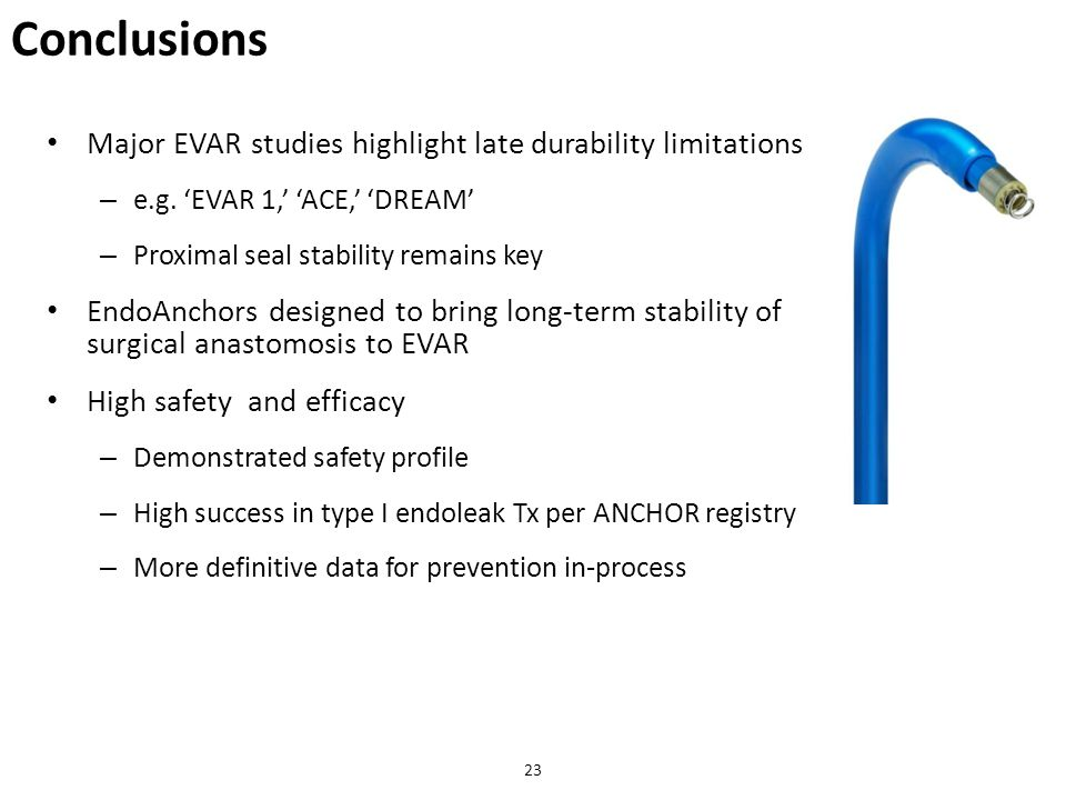 Conclusions Major EVAR studies highlight late durability limitations