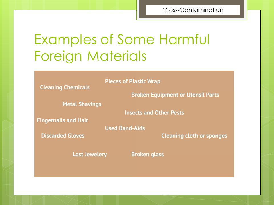 Examples of Some Harmful Foreign Materials