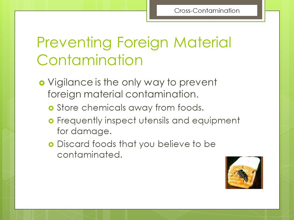 Preventing Foreign Material Contamination