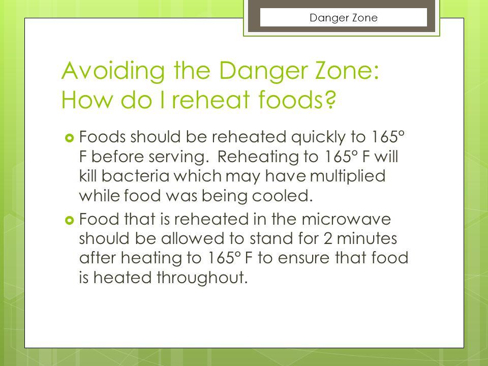 Avoiding the Danger Zone: How do I reheat foods