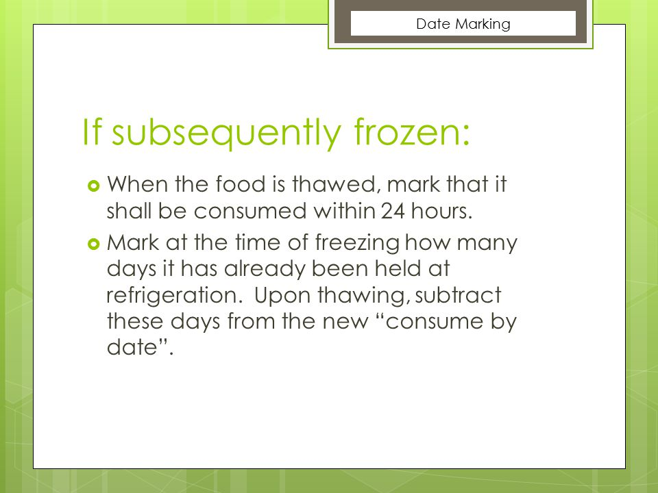 If subsequently frozen: