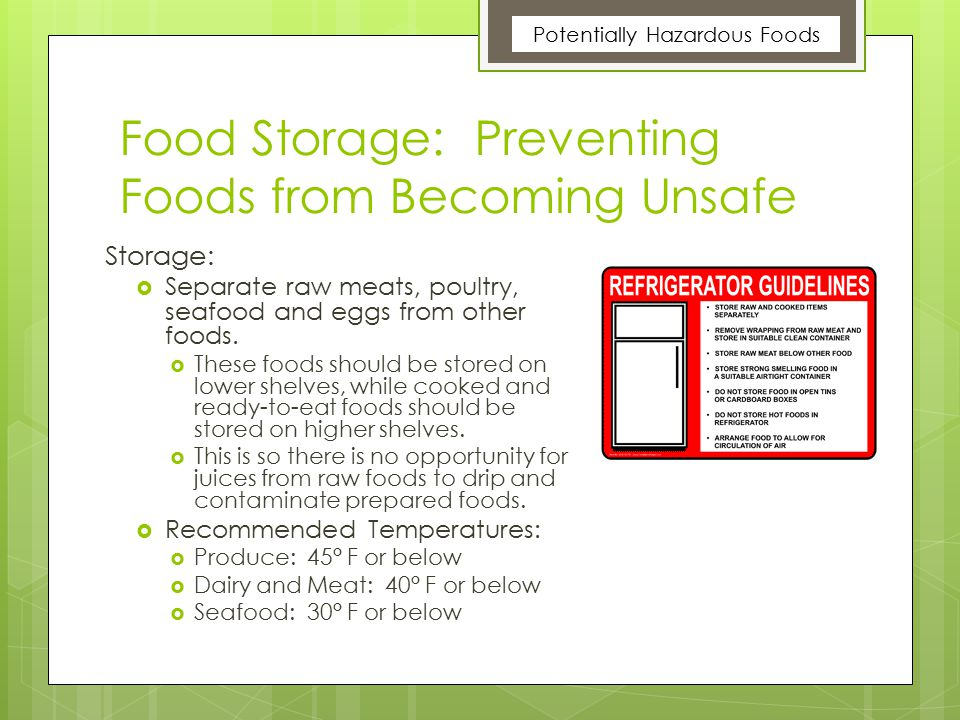 Food Storage: Preventing Foods from Becoming Unsafe