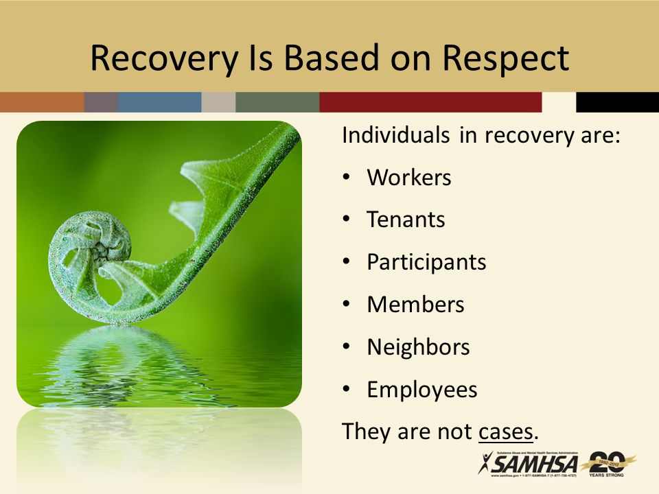 Recovery Is Based on Respect