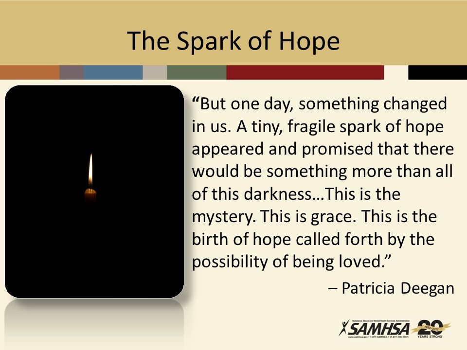 The Spark of Hope