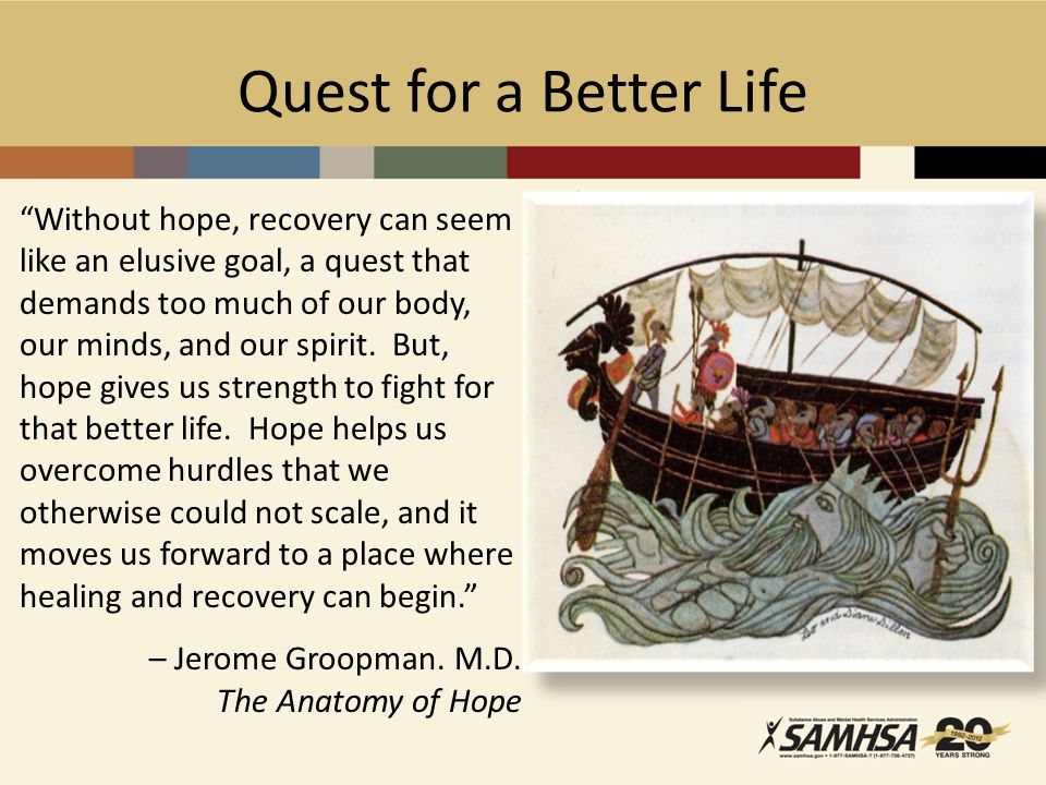 Quest for a Better Life