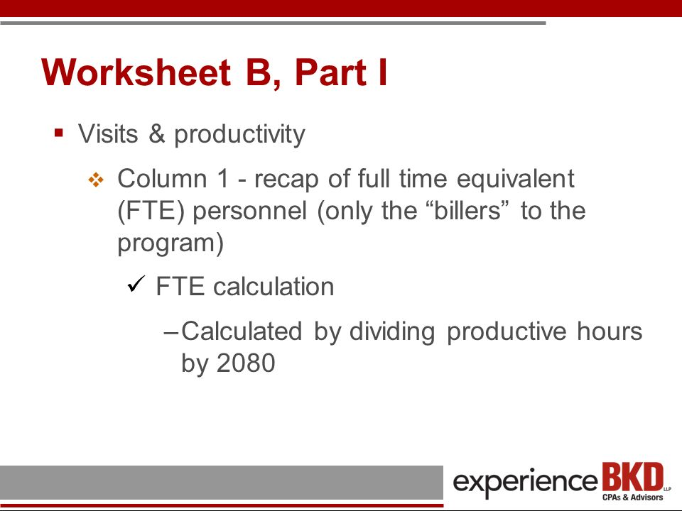Worksheet B, Part I Visits & productivity
