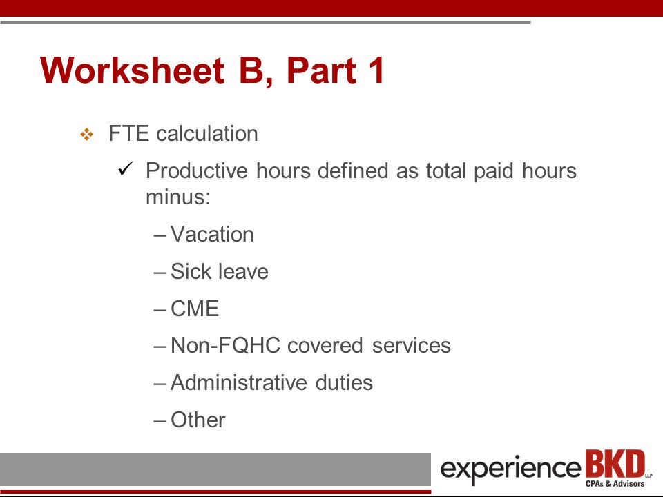Worksheet B, Part 1 FTE calculation
