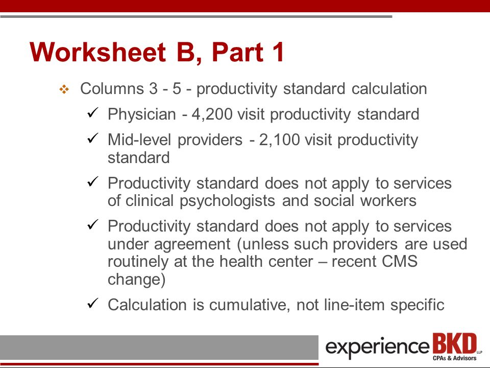 Worksheet B, Part 1 Columns 3 - 5 - productivity standard calculation