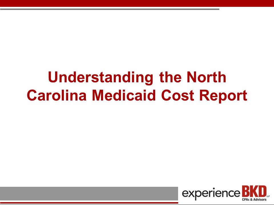 Understanding the North Carolina Medicaid Cost Report