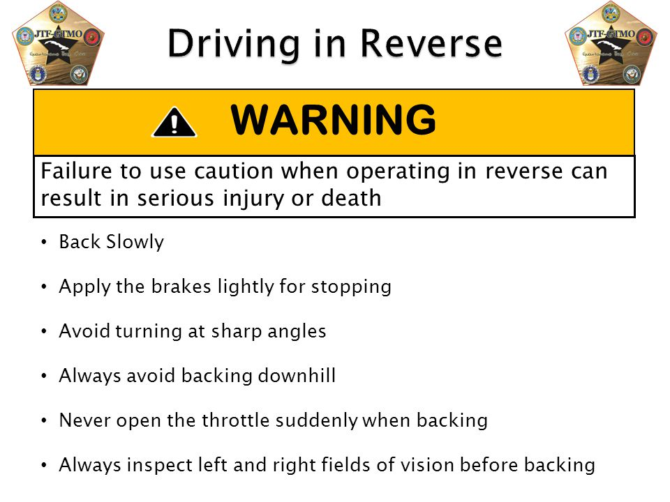 WARNING Driving in Reverse