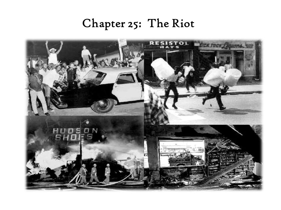 Chapter 25: The Riot