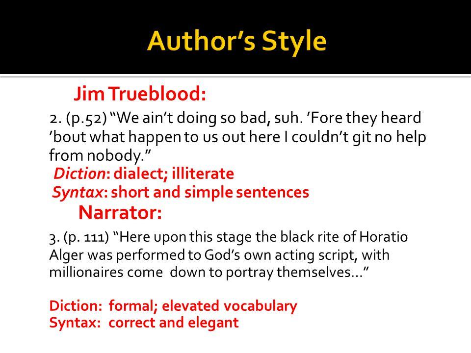 Author's Style Jim Trueblood: