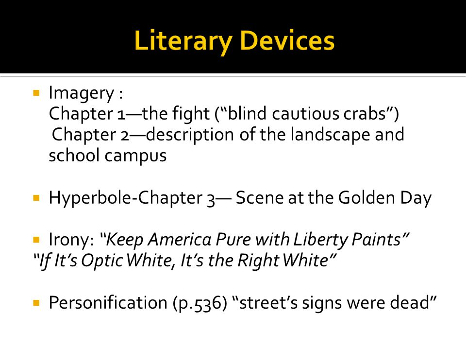 Literary Devices Imagery :