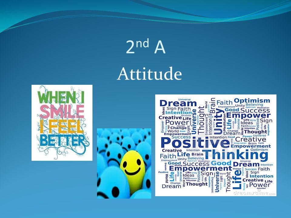 2nd A Attitude