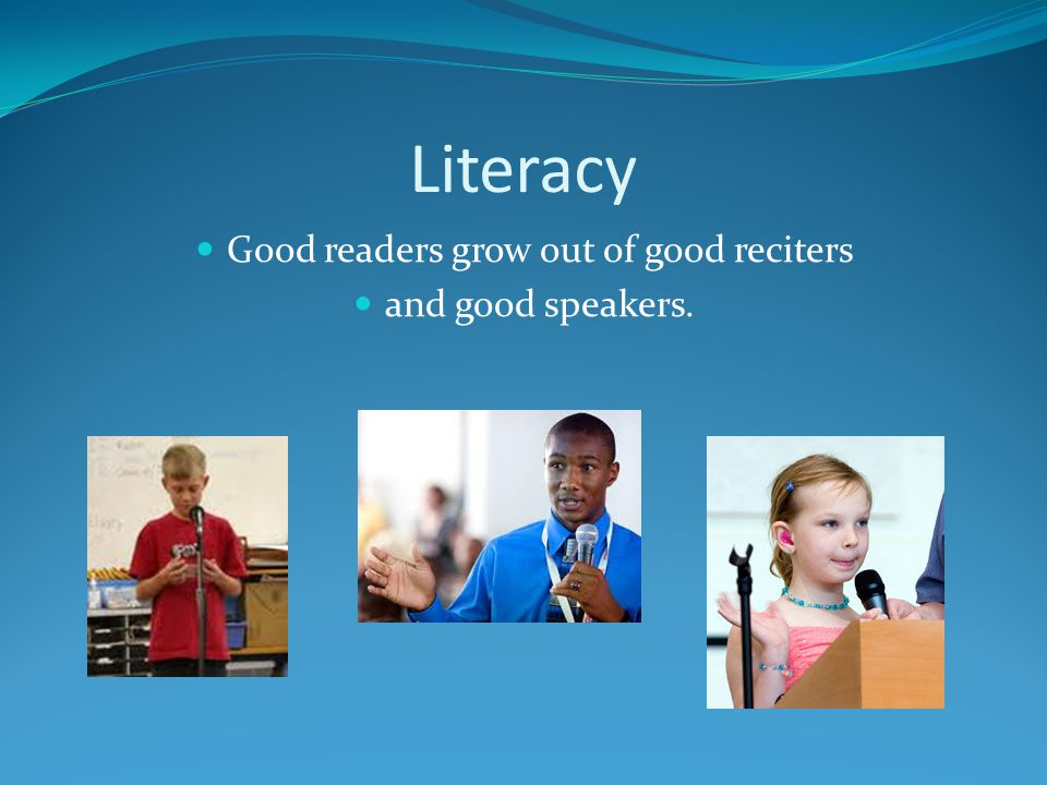 Good readers grow out of good reciters