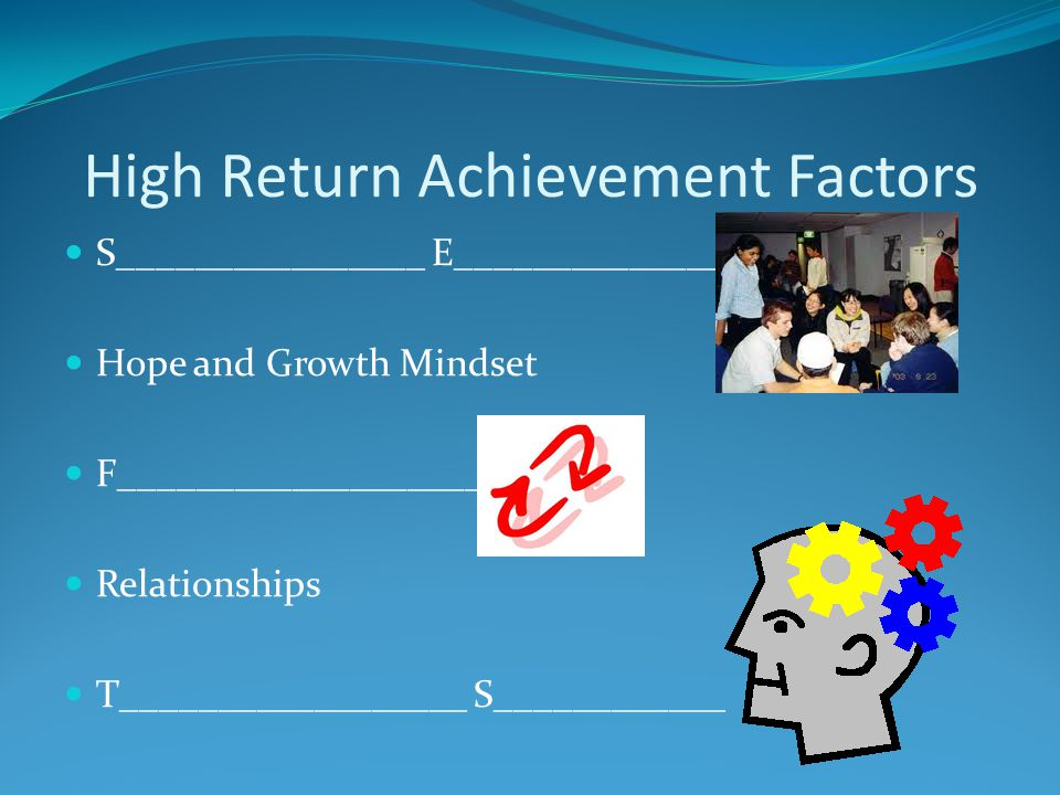 High Return Achievement Factors