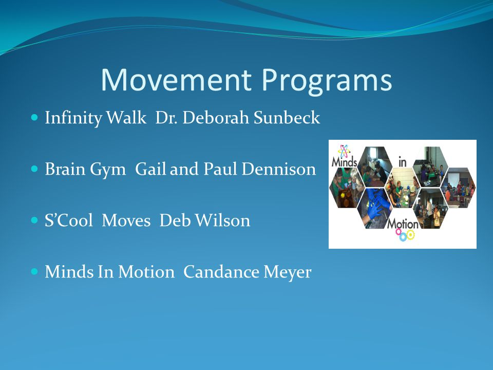 Movement Programs Infinity Walk Dr. Deborah Sunbeck