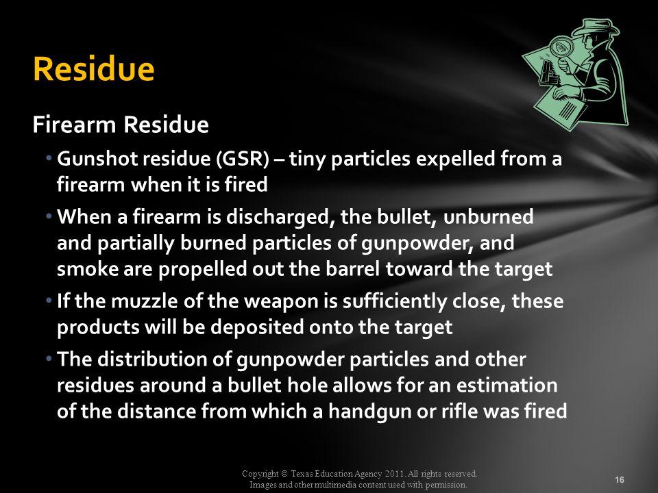 Residue Firearm Residue