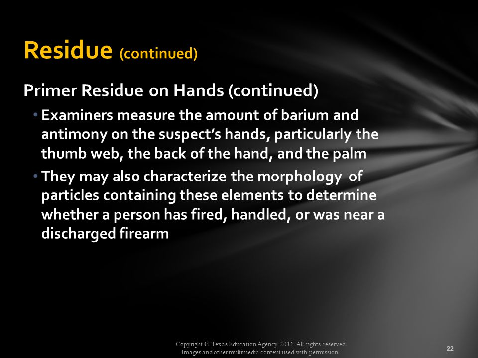 Residue (continued) Primer Residue on Hands (continued)