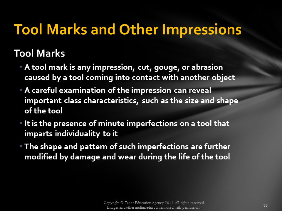 Tool Marks and Other Impressions