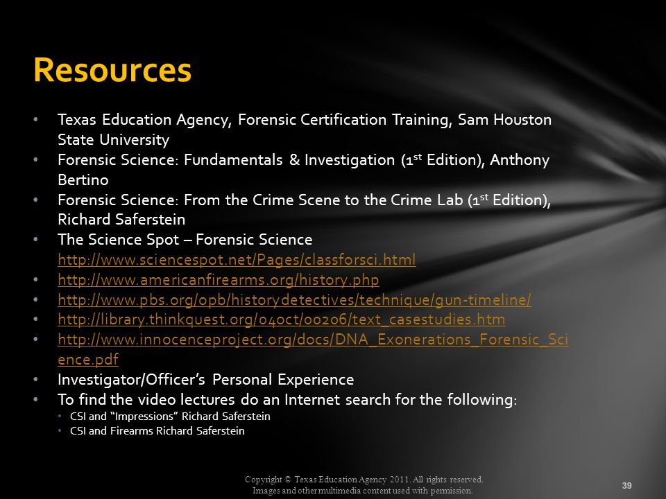 Resources Texas Education Agency, Forensic Certification Training, Sam Houston State University.