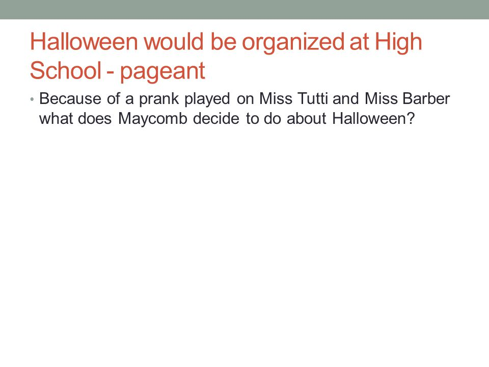 Halloween would be organized at High School - pageant