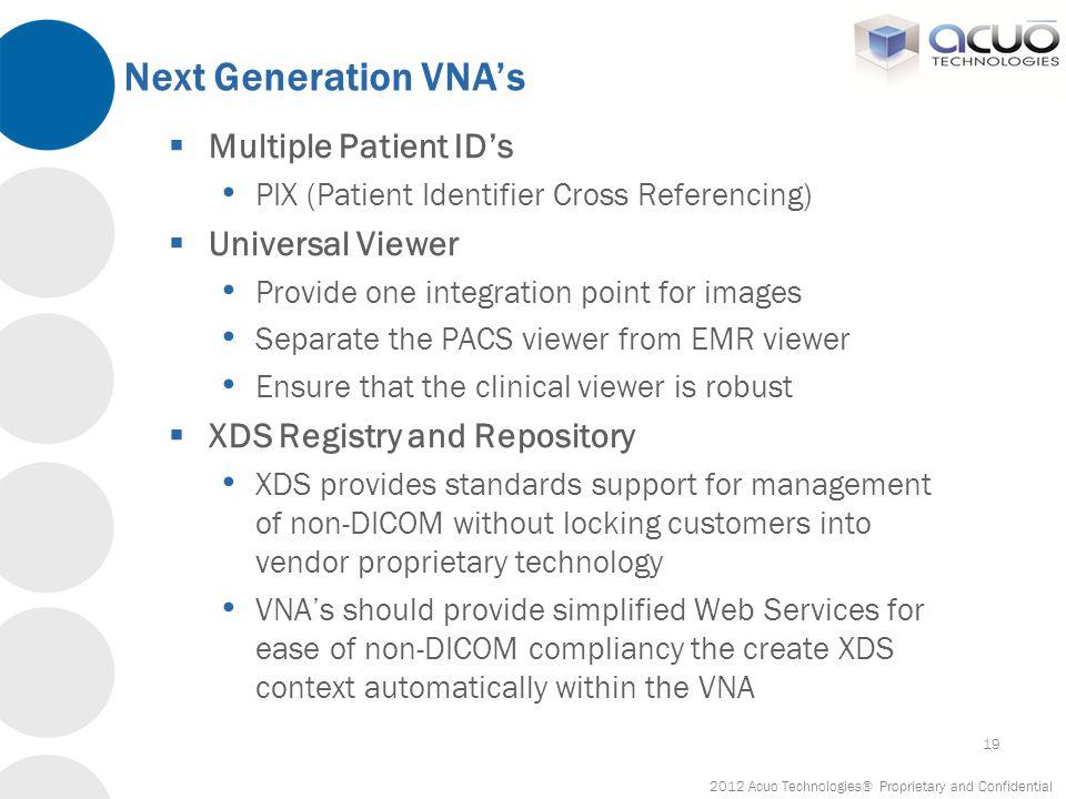 Next Generation VNA's Multiple Patient ID's Universal Viewer