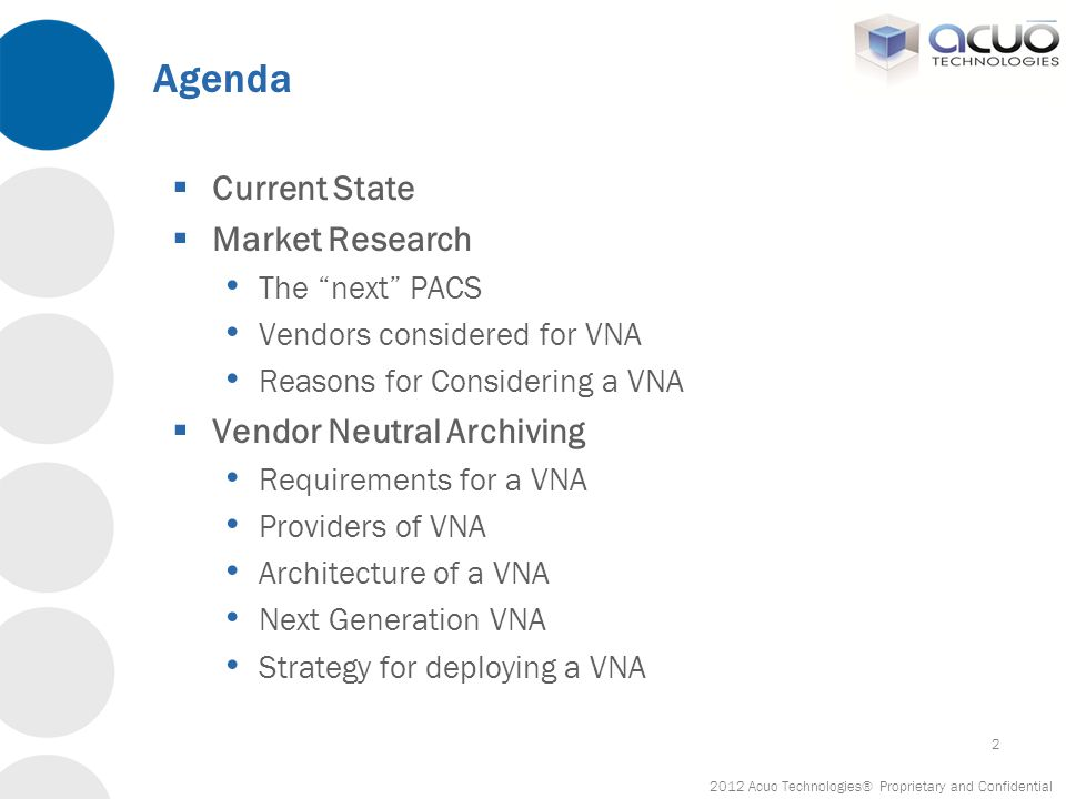 Agenda Current State Market Research Vendor Neutral Archiving
