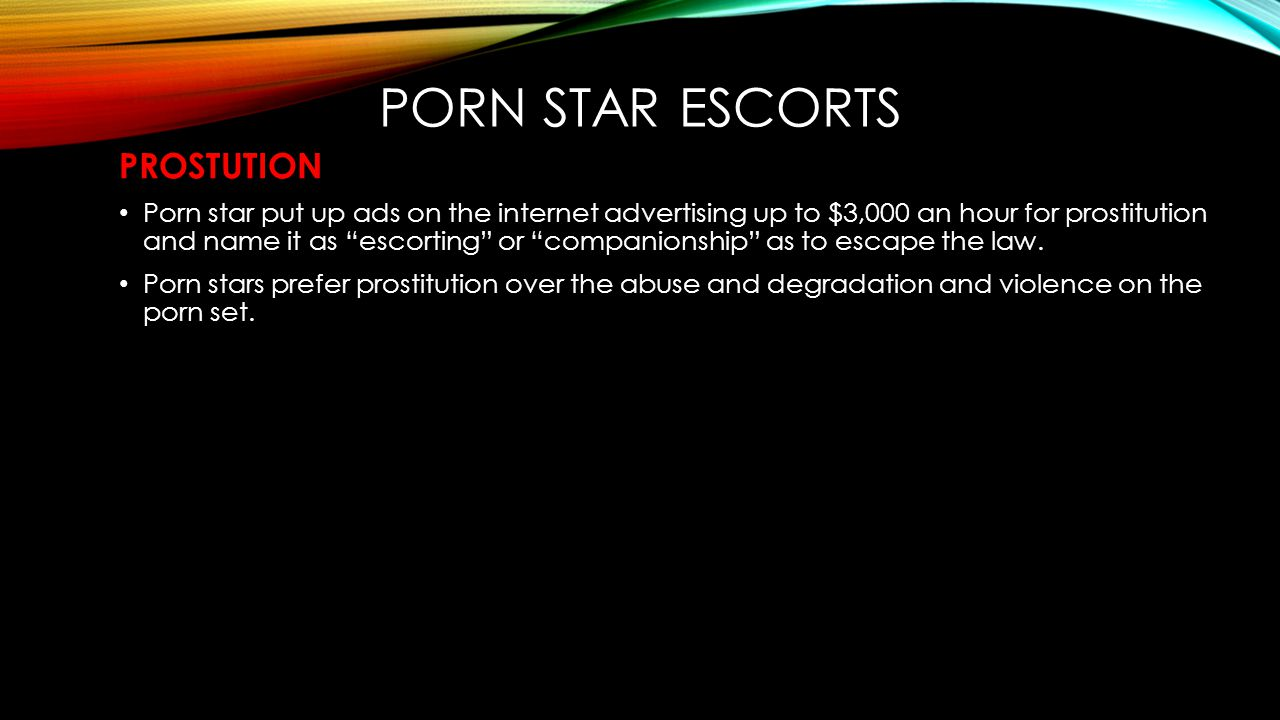 Porn star escorts PROSTUTION