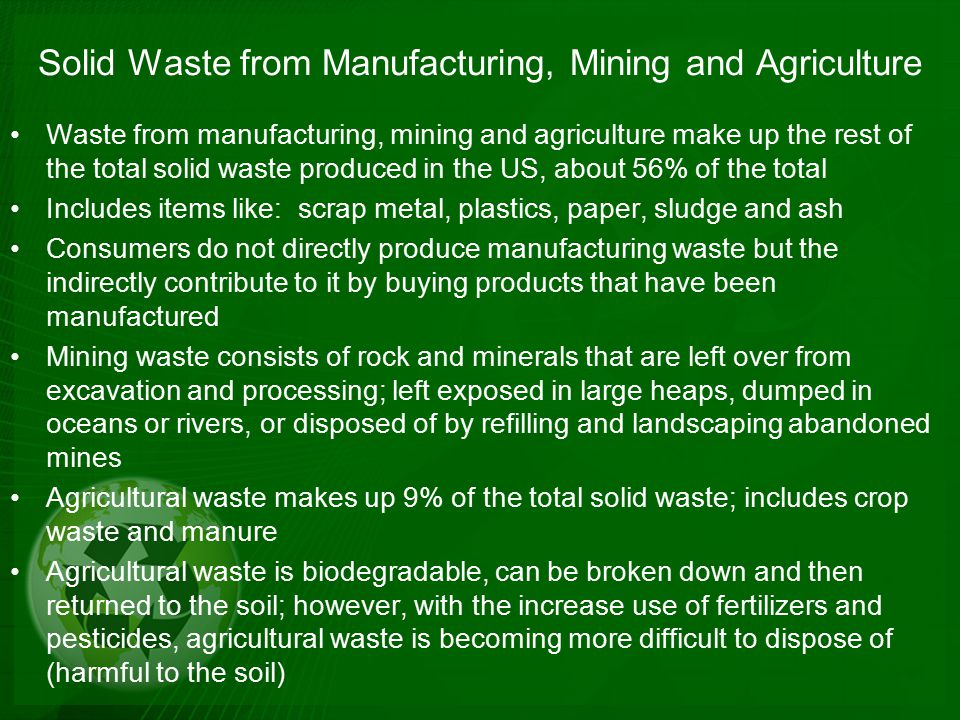 Solid Waste from Manufacturing, Mining and Agriculture