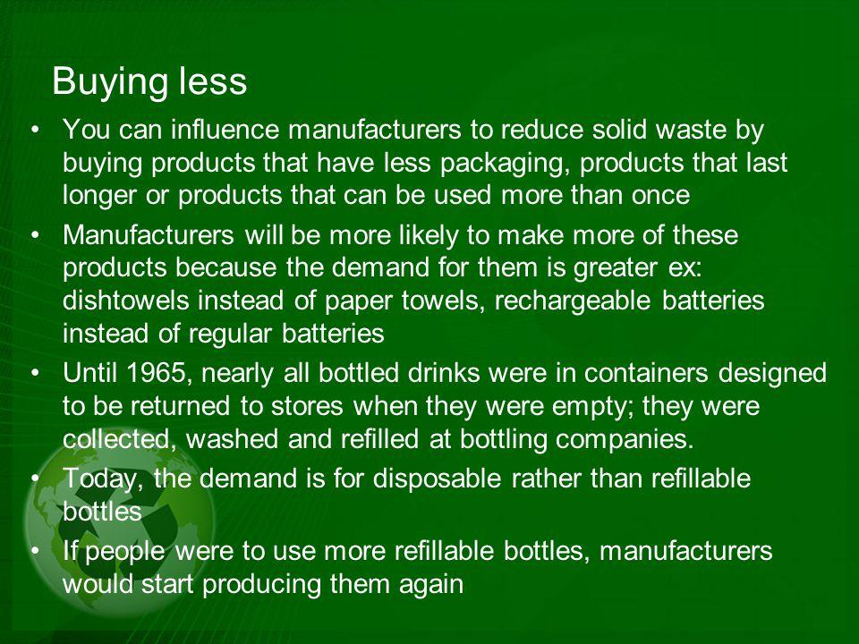 Buying less