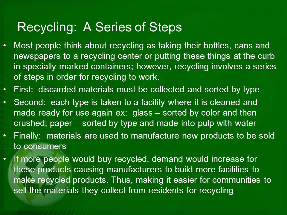Recycling: A Series of Steps