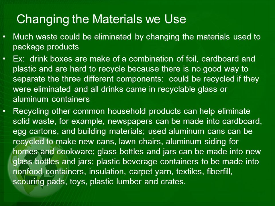 Changing the Materials we Use