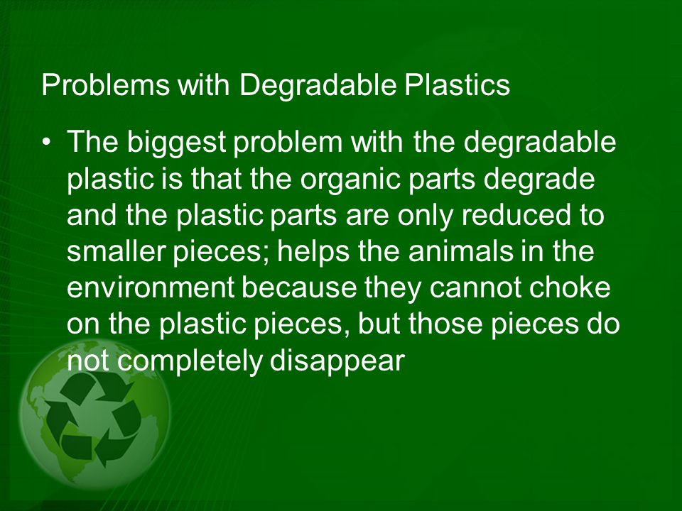 Problems with Degradable Plastics
