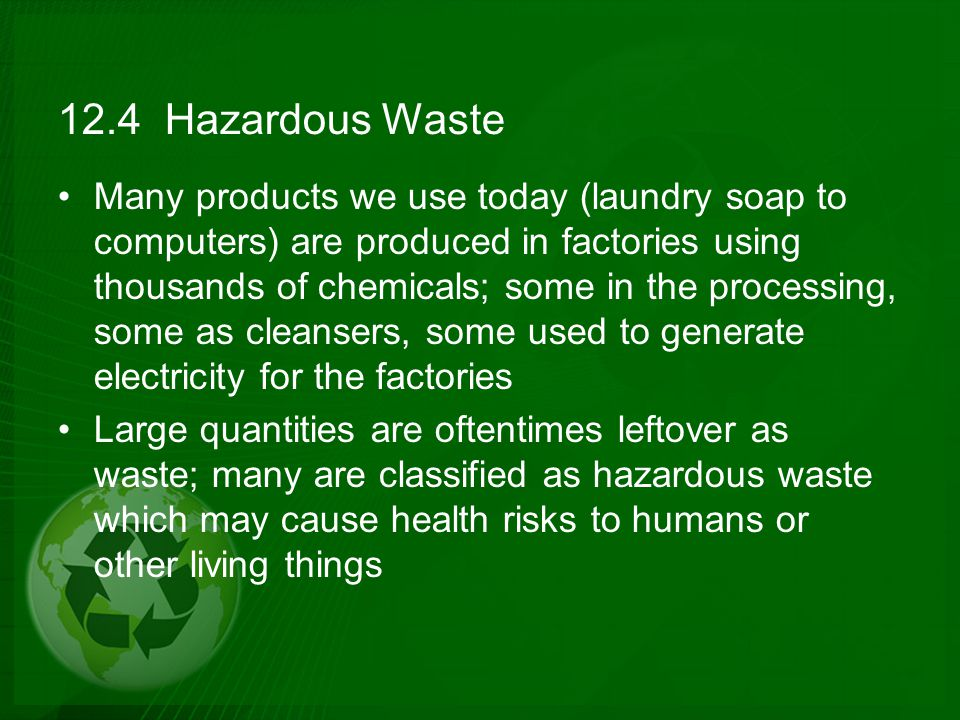 12.4 Hazardous Waste