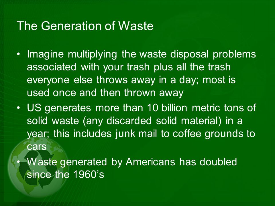 The Generation of Waste